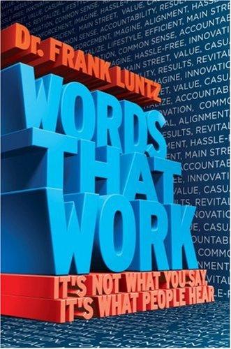Words that Work Frank Luntz